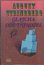 Strindberg: Glajcha ; Obětní kozel, 1994
