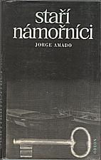 Amado: Staří námořníci, 1985