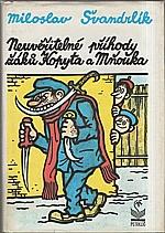 Švandrlík: Neuvěřitelné příhody žáků Kopyta a Mňouka, 1991