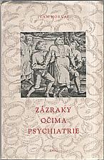 Horvai: Zázraky očima psychiatrie, 1959