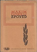 Gorkij: Zpověď, 1946
