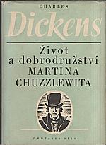 Dickens: Život a dobrodružství Martina Chuzzlewita. I-II, 1950