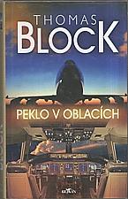 Block: Peklo v oblacích, 2004