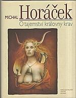 Horáček: O tajemství královny krav, 2007