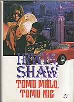 Shaw: Tomu málo, tomu nic, 1995