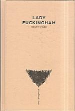 : Lady Fuckingham, 2011