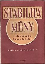 Kadlec: Stabilita měny v plánovaném hospodářství, 1949