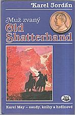 Jordan: Muž zvaný Old Shatterhand, 1997