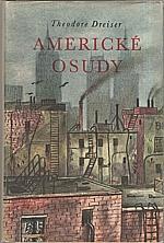 Dreiser: Americké osudy, 1952