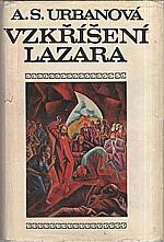 Urbanová: Vzkříšení Lazara, 1972