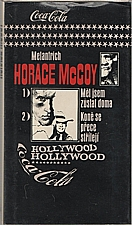 McCoy: Měl jsem zůstat doma ; Koně se přece střílejí, 1983