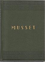 Musset: Zpověď dítěte svého věku, 1922