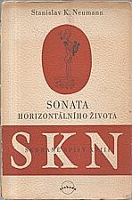 Neumann: Sonáta horizontálního života, 1949