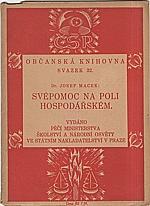 Macek: Svépomoc na poli hospodářském, 1923