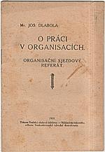 Dlabola: O práci v organisacích, 1919