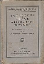 Batěk: Zotročení práce a pokusy o její osvobození, 1922