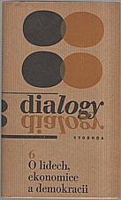 Sládek: O lidech, ekonomice a demokracii, 1968