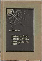 Staniček: Hospodářský přerod světa, 1933