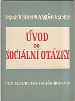 Čapek: Úvod do sociální otázky, 1947