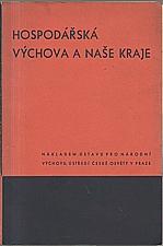 : Hospodářská výchova a naše kraje, 1942