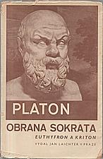 Platón: Euthyfron ; Obrana Sokrata ; Kriton, 1942