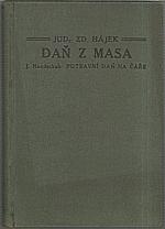 Hájek: Daň z masa, 1927