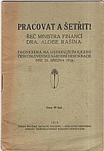 Rašín: Pracovat a šetřit!, 1919