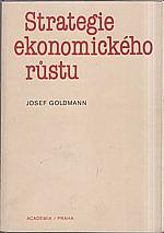 Goldmann: Strategie ekonomického růstu, 1985