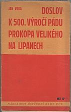 Vrba: Doslov k 500. výročí pádu Prokopa Velikého na Lipanech, 1934