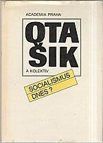 Šik: Socialismus dnes?, 1990