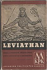 Hobbes: Leviathan  neboli o podstatě, zřízení a moci státu církevního a občanského, 1941