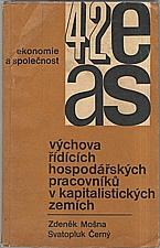 Mošna: Výchova řídících hospodářských pracovníků v kapitalistických zemích, 1970