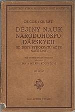 Gide: Dějiny nauk národohospodářských od doby fysiokratů až po naše dny. Díl 1., 2., 1915