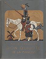 Cervantes Saavedra: Důmyslný rytíř Don Quijote de la Mancha : Rytířský román. Díl III.-IV., 1928