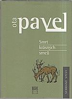Pavel: Smrt krásných srnců, 2002