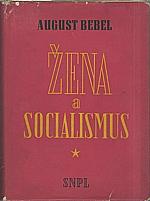 Bebel: Žena a socialismus, 1962
