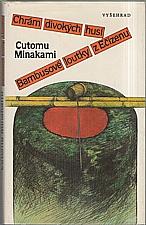 Minakami: Chrám divokých husí ; Bambusové loutky z Ečizenu, 1989