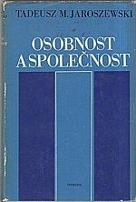 Jaroszewski: Osobnost a společnost, 1975