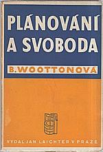 Wootton: Plánování a svoboda, 1947