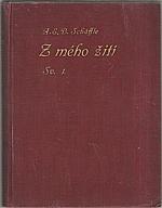 Schäffle: Z mého žití. I-II, 1911