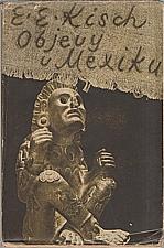 Kisch: Objevy v Mexiku, 1949