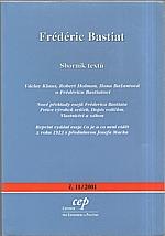 Bastiat: Frédéric Bastiat [Co je a co není vidět ; Petice výrobců svíček], 2001