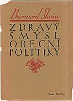 Shaw: Zdravý smysl obecní politiky, 1925