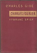 Fourier: Charles Fourier : Vybrané spisy, 1933
