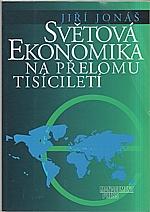 Jonáš: Světová ekonomika na přelomu tisíciletí, 2000