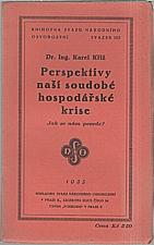 Kříž: Perspektivy naší soudobé hospodářské krise, 1935