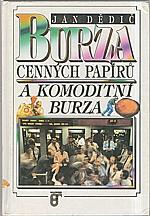 Dědič: Burza cenných papírů a komoditní burza, 1992