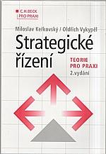 Keřkovský: Strategické řízení : Teorie pro praxi, 2006