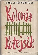 Těsnohlídek: Kolonia Kutejsík, 1958