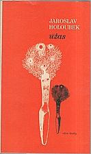 Holoubek: Úžas, 1977